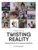 Annegien  Schilling,Twisting reality