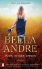 Bella Andre,Kom in mijn armen