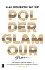 <b>Daan  Boom, Stijn van Vliet</b>,Polderglamour