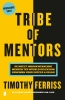 <b>Timothy  Ferriss</b>,Tribe of mentors