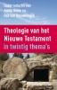 <b>Armin  Baum, Rob van Houwelingen</b>,Theologie van het Nieuwe Testament