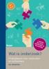 Nel  Verhoeven,Wat is onderzoek? (zesde druk) - Praktijkboek voor methoden en technieken