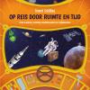 Govert Schilling,Op reis door ruimte en tijd - Over planeten, sterren, ruimteschepen en tijdmachines