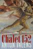 Anton  Valens,Chalet 152
