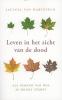 Jacinta van Harteveld,Leven in het zicht van de dood