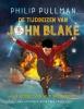 Philip  Pullman,De tijdreizen van John Blake 1 - Aan boord van het spookschip
