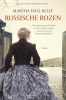 Martha  Hall Kelly,Russische rozen