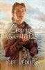 Jody  Hedlund,Beteugeld door liefde