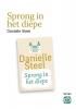 Danielle  Steel,Sprong in het diepe - grote letter uitgave