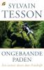 <b>Sylvain Tesson</b>,Ongebaande paden