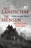 <b>Auke van der Woud</b>,Het landschap, de mensen