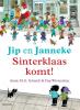 <b>Annie M.G.  Schmidt</b>,Jip en Janneke: Sinterklaas komt!