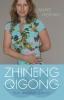 Anne  Hering,Zhineng qigong voor dagelijks gebruik