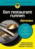 Andrew G.  Dismore Michael  Garvey  Heather  Dismore,Een restaurant runnen voor Dummies