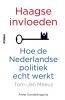 Tom-Jan  Meeus,Haagse invloeden