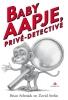 <b>Brian  Selznick, David  Serlin</b>,Baby Aapje, priv?-detective