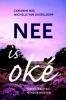 Carianne  Ros, Michelle van Dusseldorp,Nee is ok�