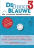 Edwin  Venema, Charles  Groenhuijsen,De Dikke Blauwe.3