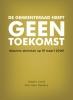 <b>Piet-Hein  Peeters, Jasper  Loots</b>,De gemeenteraad heeft geen toekomst