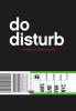 Desiré van den Berg,Do Disturb
