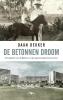 <b>Daan  Dekker</b>,De betonnen droom