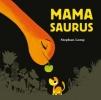 Stephan  Lomp ,Mamasaurus