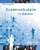 Sarina van Vlimmeren, Henk  Fuchs, Tom van Vlimmeren,MBA module kostencalculatie in balans