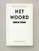 Kenneth  McKenzie Wark, Merijn  Oudenampsen, Frank  Ferudi,Het woord (I)