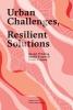Tijs van den Boomen ,Urban challenges, resilient solutions