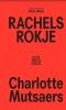 <b>Charlotte  Mutsaers</b>,Rachels rokje
