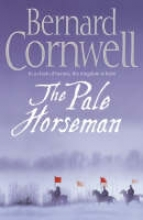 Cornwell, Bernard The Pale Horseman