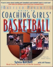 Hatchell, Sylvia The Baffled Parent`s Guide to Coaching Girls` Basketball