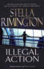 Rimington, Stella Illegal Action