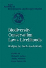 Biodiversity Conservation, Law and Livelihoods