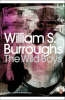 Burroughs, William S.,The Wild Boys