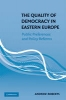Roberts, Andrew,The Quality of Democracy in Eastern Europe