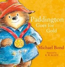 Michael Bond Paddington Goes for Gold