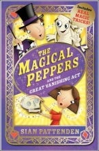 Sian Pattenden The Magical Peppers and the Great Vanishing Act