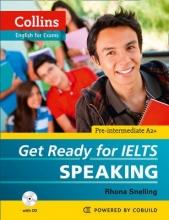 Rhona Snelling Get Ready for IELTS - Speaking