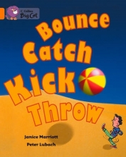 Janice Marriott,   Cliff Moon Bounce, Kick, Catch, Throw