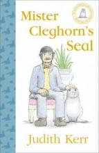 Kerr, Judith Mister Cleghorn`s Seal