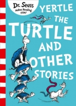 Dr. Seuss Yertle the Turtle and Other Stories