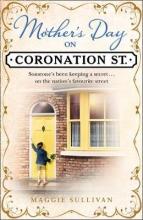 Sullivan, Maggie Mother`s Day on Coronation Street