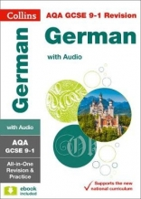 Collins GCSE,   Oliver Gray,   Keely Laycock,   Amy Bates Grade 9-1 GCSE German AQA All-in-One Complete Revision and Practice (with free flashcard download)