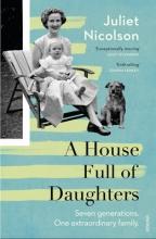 Nicolson, Juliet House Full of Daughters
