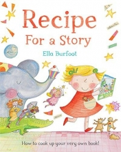 Burfoot, Ella Recipe For a Story