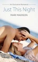 Madison, Mari Just This Night