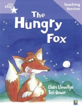 Rigby Star Guided Reading Lilac Level: The Hungry Fox Teaching Version