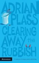 Plass, Adrian Clearing Away the Rubbish