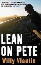 Willy,Vlautin Lean on Pete